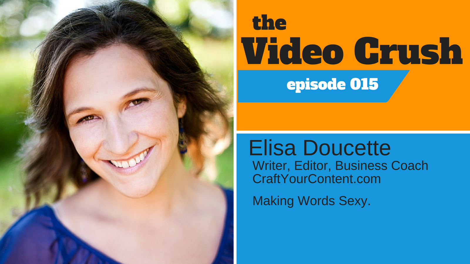 Elisa Doucette - Craft Your Content